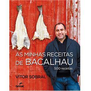 Capa do livro As minhas 500 receitas. Autor: SOBRAL, Vítor. 2012 Foto: Divulgação