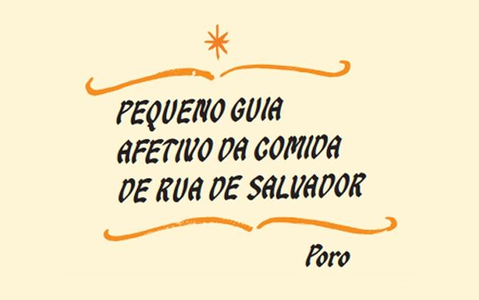 Comida de Rua de Salvador é destaque em publicação